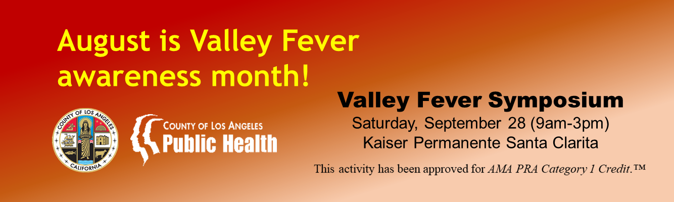 August is Valley Fever month