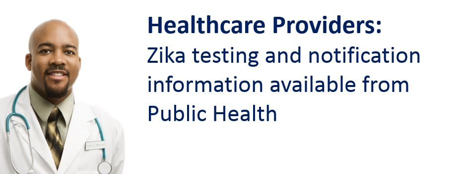 Zika Testing and Notification