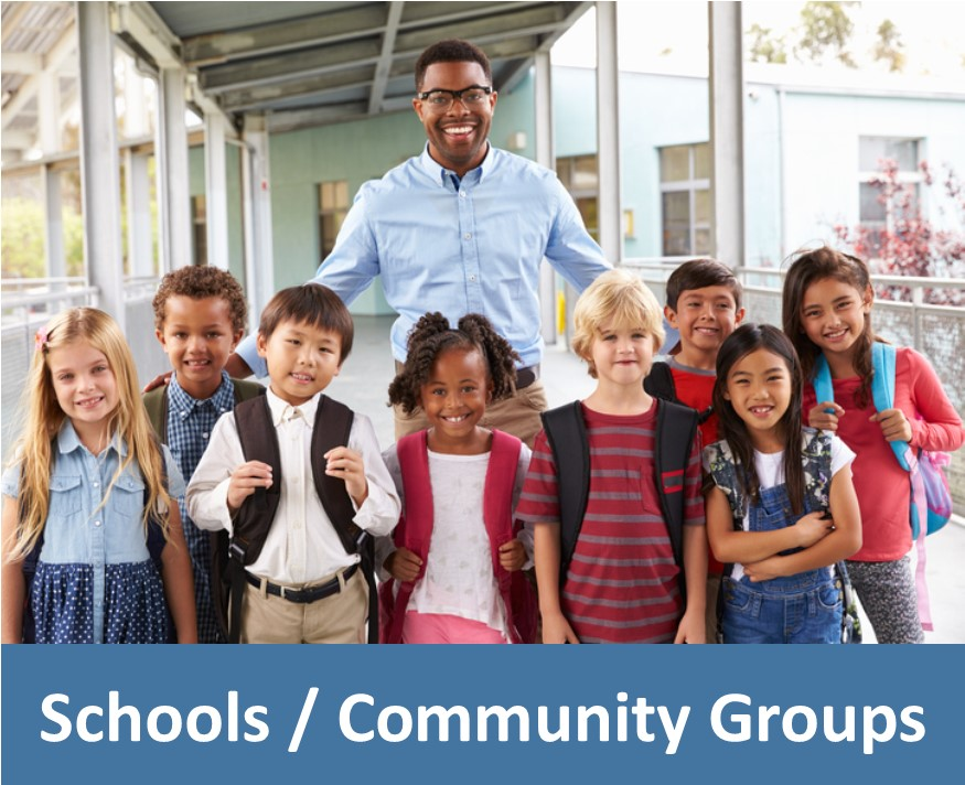 Schools/Community Groups