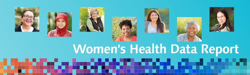 Women's Health Data Report